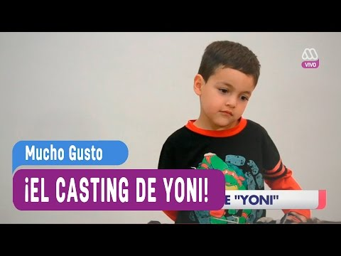 El casting de Yoni - Mucho Gusto 2016