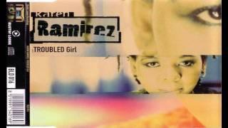 Karen Ramirez - Troubled Girl (Way Out West Remix)