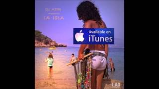 Dj Azibi Presents LA ISLA - Goloka - Lady Girl (Fading Away) - Atakama Remix