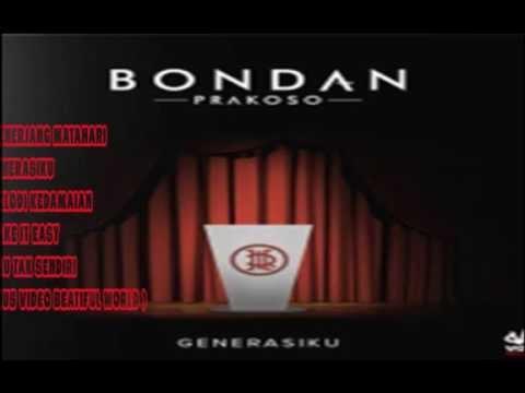 Bondan Prakoso Full Album GENERASIKU EP