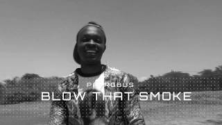 Patrobus-blow that smoke