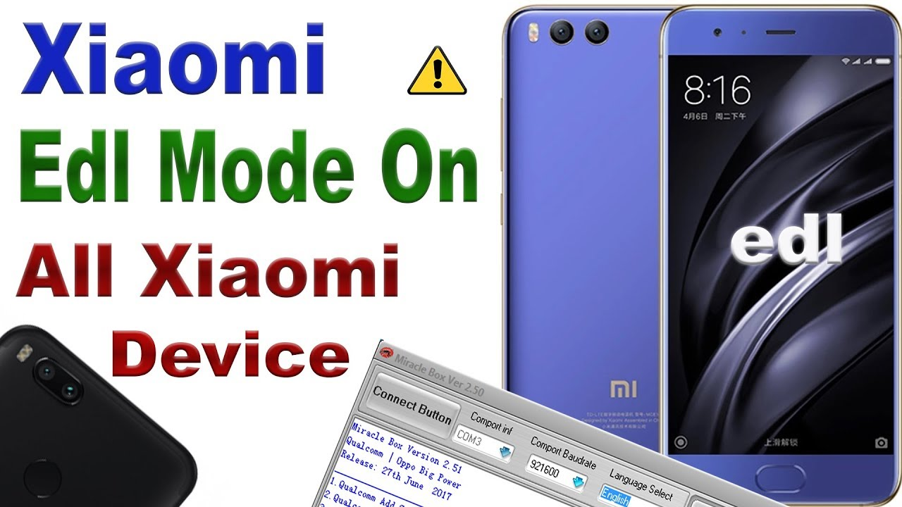XIAOMI EDL MODE ON BY MIRACLE BOX