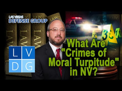 What is a Crime involving Moral Turpitude in Nevada?