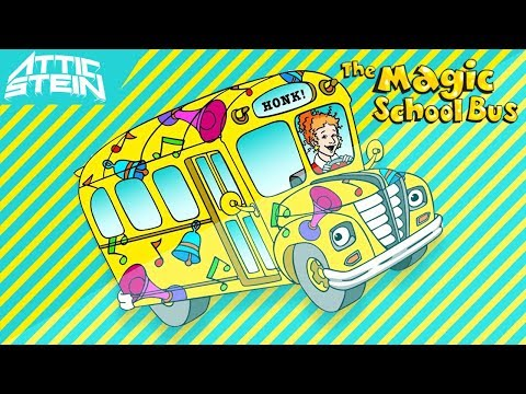 THE MAGIC SCHOOL BUS THEME SONG REMIX [PROD. BY ATTIC STEIN]