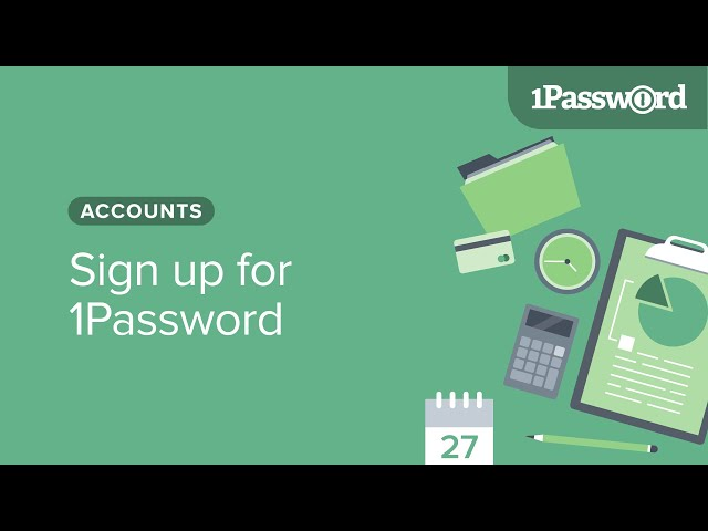 Sign up for 1Password