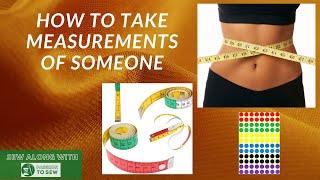 How To Measure Somęone / Tutorial