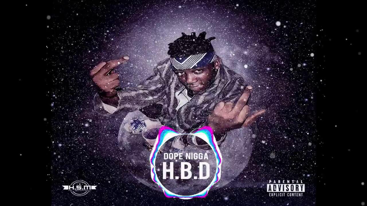 Dope_Nigga_HBD AUDIO OFFICIEL (Mix & Master By Don Gomen