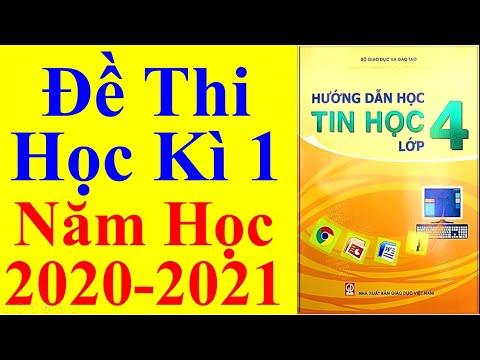 Tin Học Lớp 4 – Đề Thi Học Kì 1 Năm Học 2020 - 2021