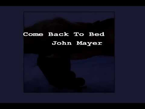(karaoke version) Come Back To Bed - John Mayer