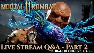 WILL NINJAKILLA WIN 4 MAJORS? Mortal Kombat 11 Q&A w/ HoneyBee, Dragon & Grr!