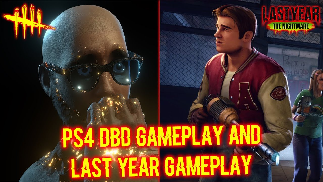 Ps4 Dbd Gameplay And Last Year Gameplay Survivor Gameplay Dead By Daylight Last Year Youtube
