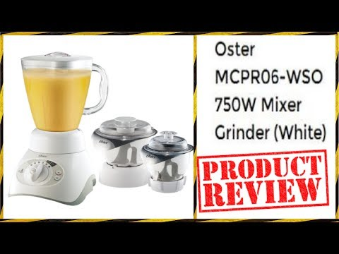 Review:-Oster Mcpr06 wso 750 watt Mixer Grinder Unpacking || Installation Setup || Review