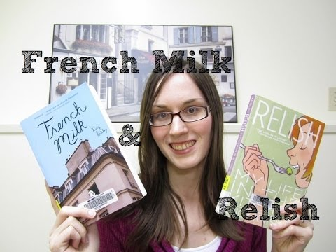 French Milk & Relish: Graphic Novel Reviews