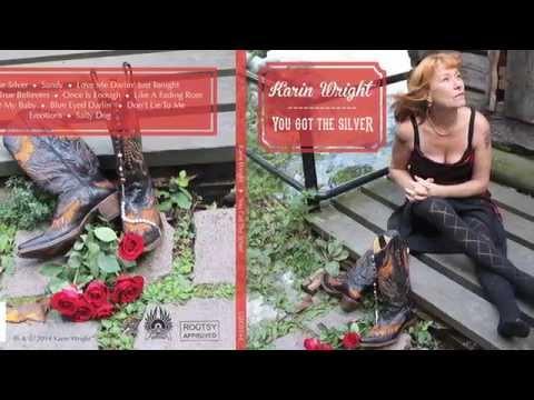 """Karin Wright - """"You Got The Silver"""" album promo"""