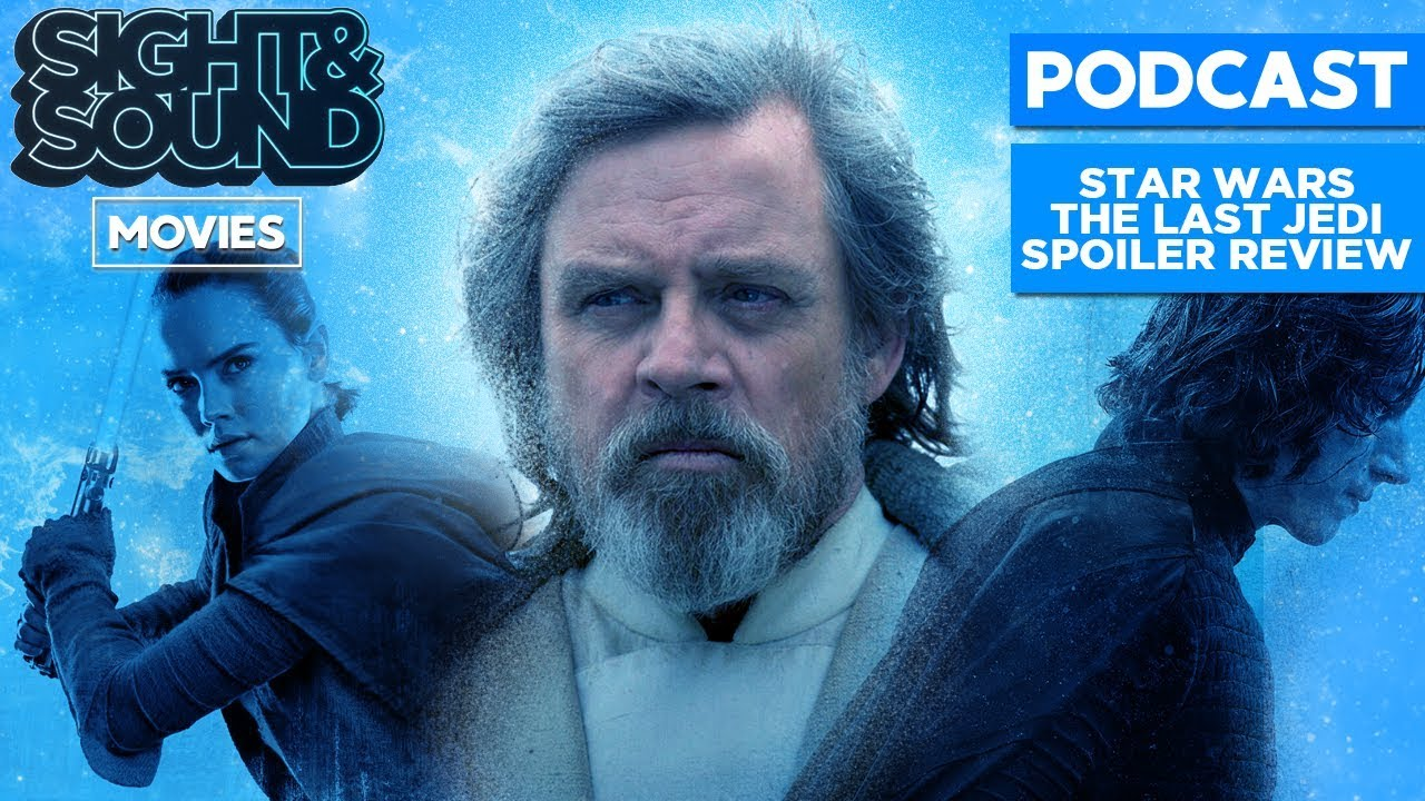 Sight & Sound Movies - Star Wars: The Last Jedi Review - YouTube