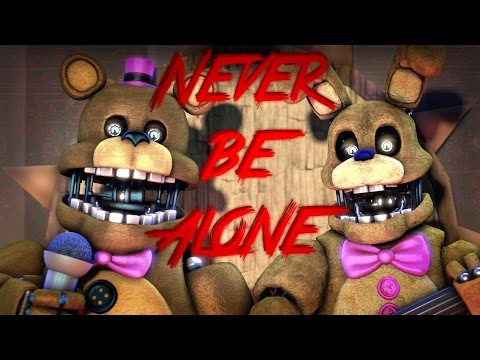 [FNaF SFM] Never Be Alone