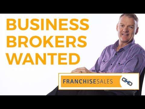Business Brokers Wanted - Franchise Sales
