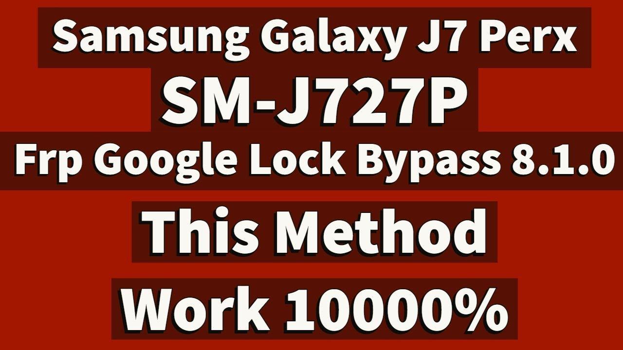 Samsung J7 Perx Frp 8 1 0 Remove | J727P Frp Google Lock Bypass |