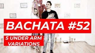 Bachata Tutorial 52 : 5 Under Arm Turns Variations