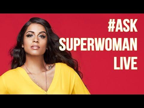 #AskSuperwomanLIVE - 01/14/17
