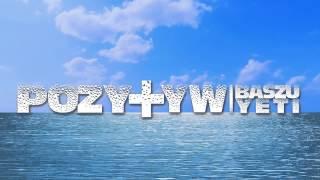 Baszu -- Yeti = POZY+YW