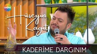 Hüseyin Kağıt - Kaderime Dargınım - Show Tv Her Şey Dahil - 2015