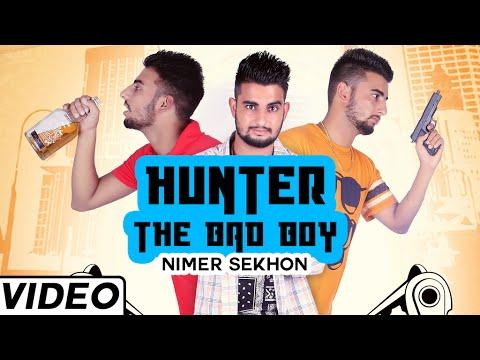 Hunter - The Bad Boy Punjabi Dance Song By Nimer Sekhon   New punjabi song 2015 