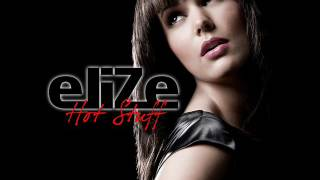 Elize Hot Stuff Lyrics