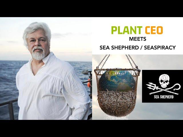 PLANT CEO #48 - Insights from Captain Paul Watson Sea Shepherd and Seaspiracy