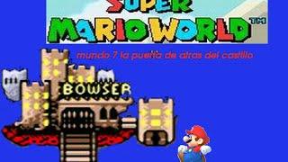Super mario world (mundo 7 caminos secretos) la puerta de atras del castillo