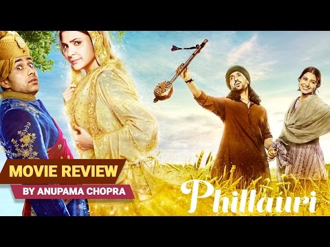 Phillauri | Movie Review | Anupama Chopra