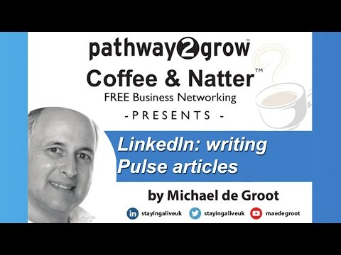 Pulse Articles by Michael de Groot at Coffee and Natter business networking