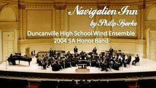 2004 - Duncanville High School - Wind Ensemble - Navigation Inn (March) [HD]