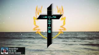 Gambar cover [Christian EDM] Housefires - On & On (Trelic Remix)