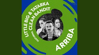 Download Arriba (feat. Clean Bandit) Mp3 and Videos