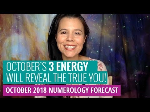 October 2018 Numerology Forecast: It's Time to Reveal Your TRUE Self!