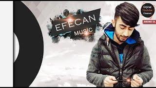 EFeCaN - Gelin Arabamda İsmin Yazacak Yeni !!!