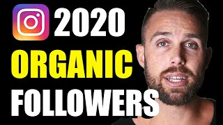How to Gain Instagram Followers Organically 2020 (3 Techniques)