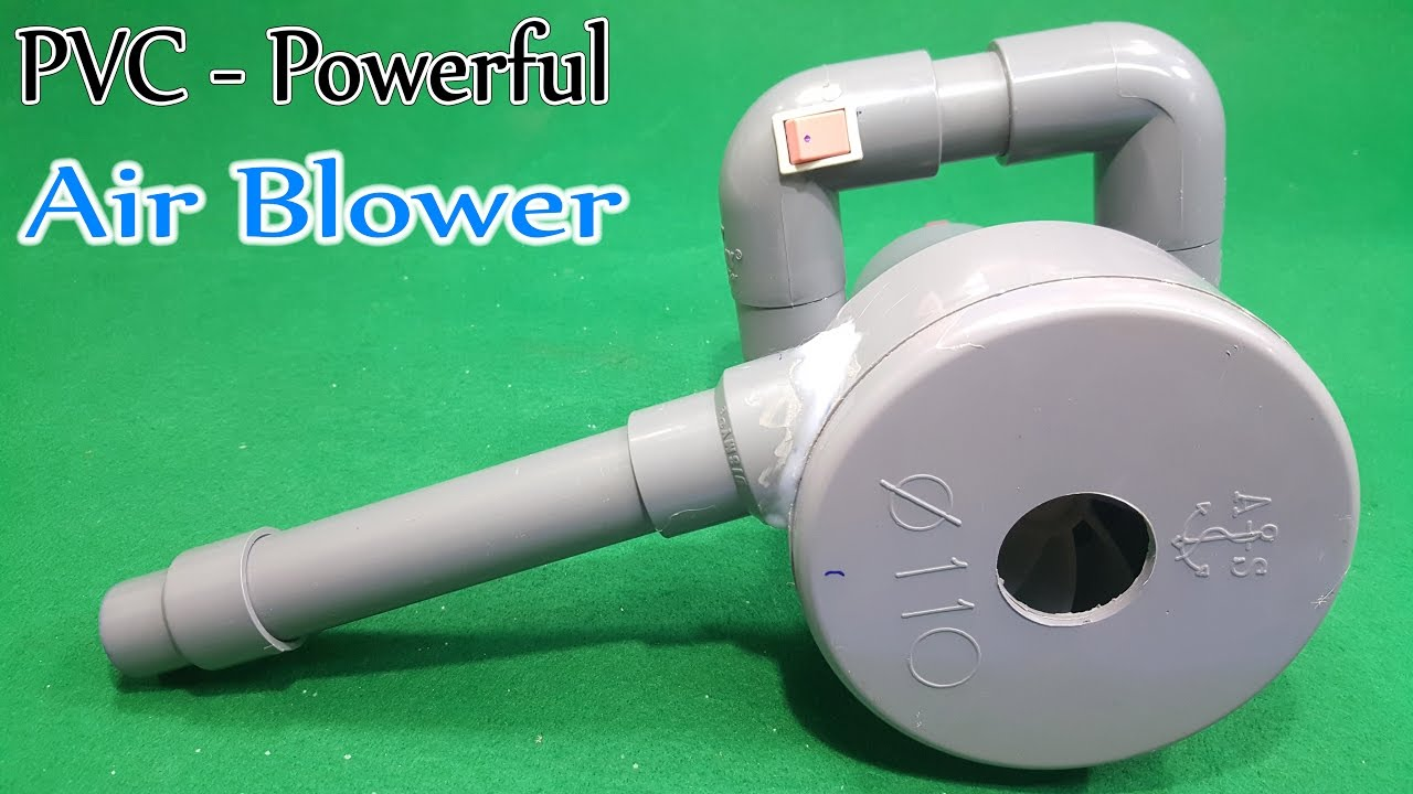 Pvc Fans And Blowers : How to make powerful volt air blower using motor and