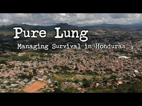 Pure Lung: Life In Honduras