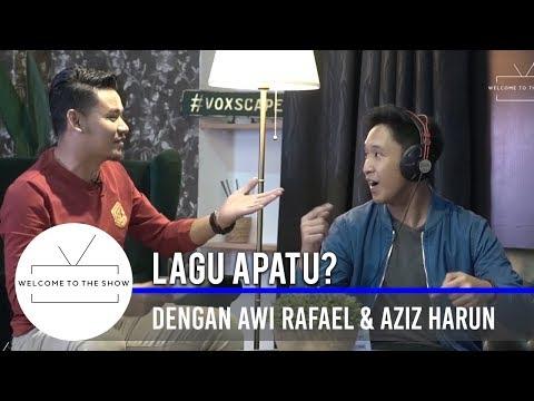 #WTTSMY | 'Lagu Apatu ' dengan Awi Rafael & Aziz Harun
