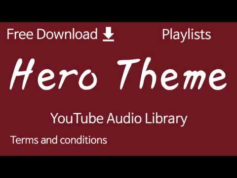 hero-theme-|-youtube-audio-library