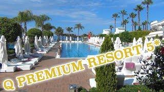 Q Premium Resort 5* – Аланья – Лучшие   отели Турции