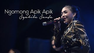 Download Syahiba Saufa - Ngomong Apik Apik (Live Performance)