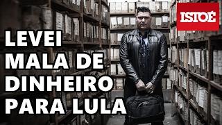 LEVEI MALA DE DINHEIRO PARA LULA