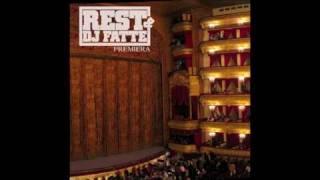 Rest &DJ Fatte: Premiéra