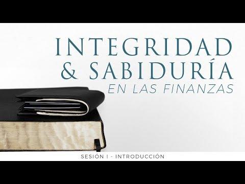Integridad y sabiduría en las finanzas - Introducción
