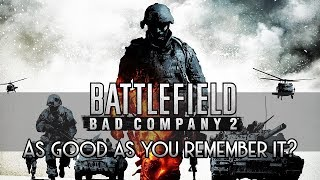 Bad Company 2 in 2019: Still the best battlefield?