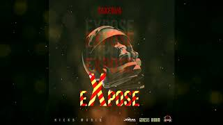 TakeOva - Expose (Official Audio)