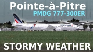 [FSX] Pointe-à-Pitre STORMY CROSSWIND LANDING | PMDG 777-300ER Air France